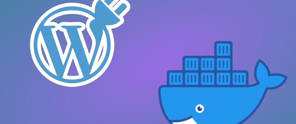 Cover image for Wordpress Plugin Development Environment