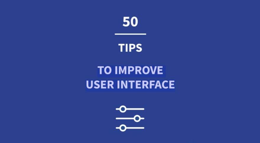 50 UI Tips