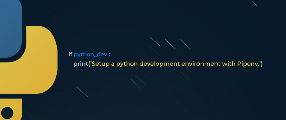 Cover image for Setting up a Python development environment with pipenv
