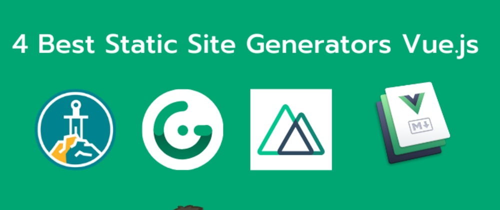 Cover image for 4 Top Static Site Generators for Vue.js