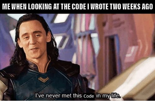 me-when-looking-at-the-code-i-wrote-two-weeks-43114931