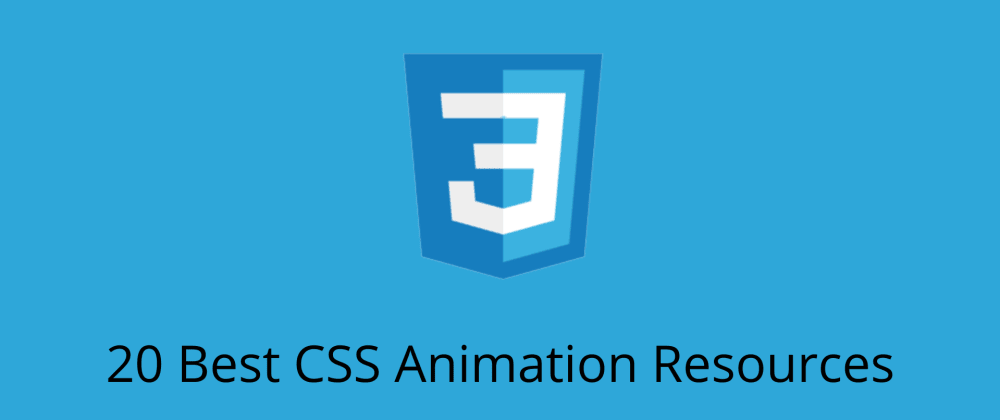 Cover image for 20 Best CSS Animation Resources