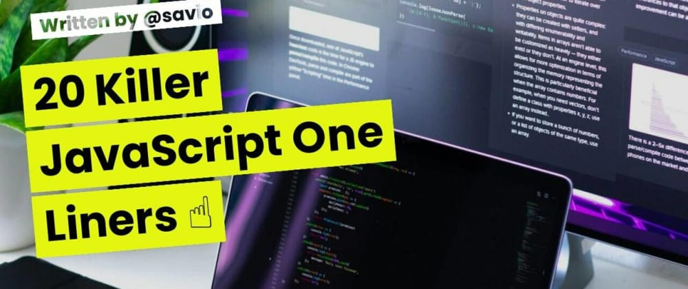 Cover Image for 20 Killer JavaScript One Liners ☝️