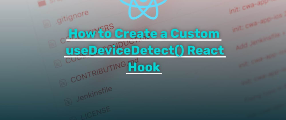 Cover image for How to Create a Custom useDeviceDetect() React Hook
