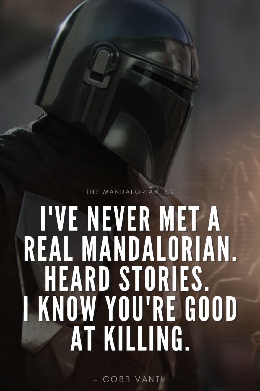 Never met real Mandalorian