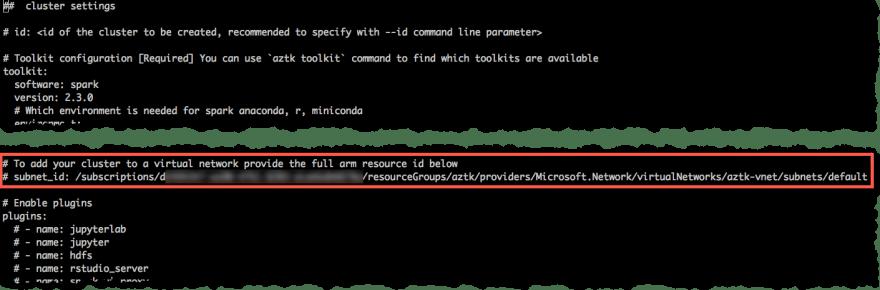 .aztk/cluster.yaml Subnet Settings