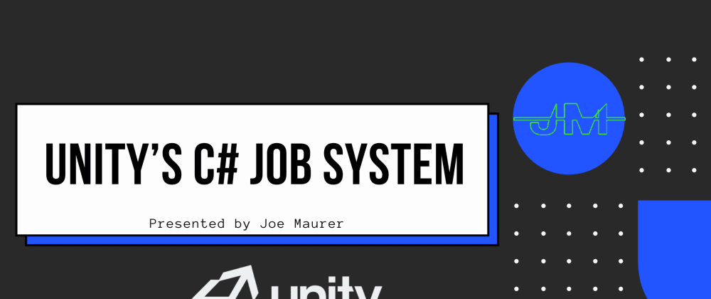 Cover image for Unity's C# Job System