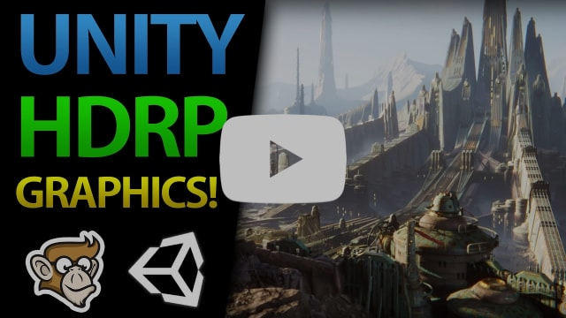 Getting Started with HDRP in Unity (Awesome Graphics!)