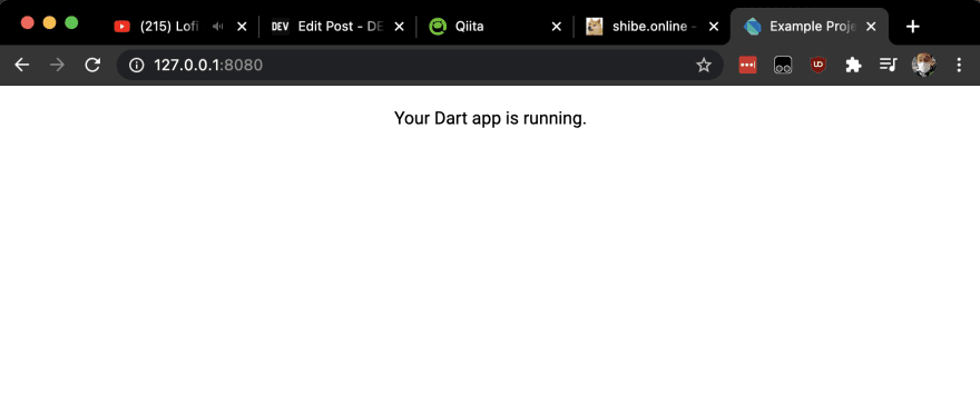 Your Dart app is running.