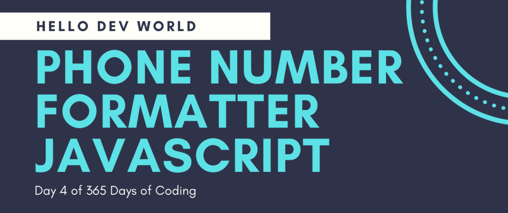 Cover image for Phone Number Formatter JavaScript