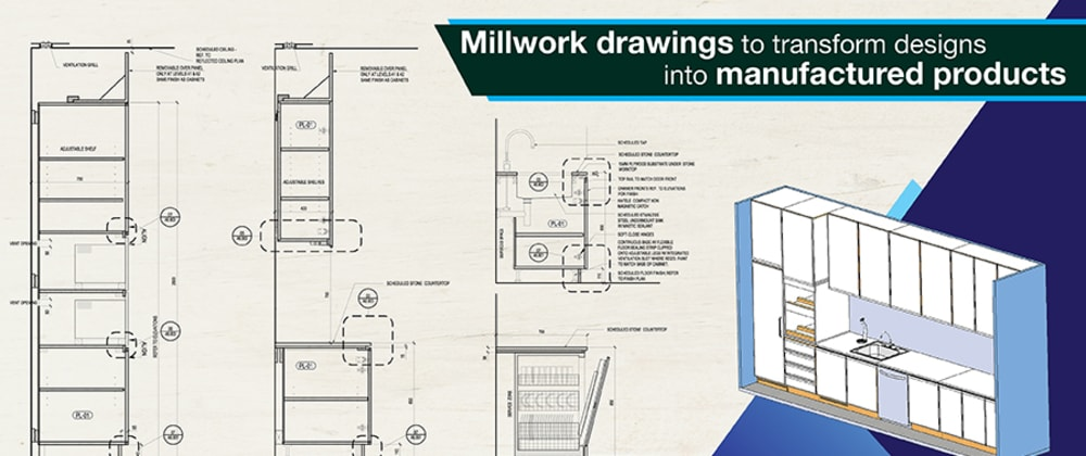 Cover image for How millwork drawings bridge the gap between design and manufacturing