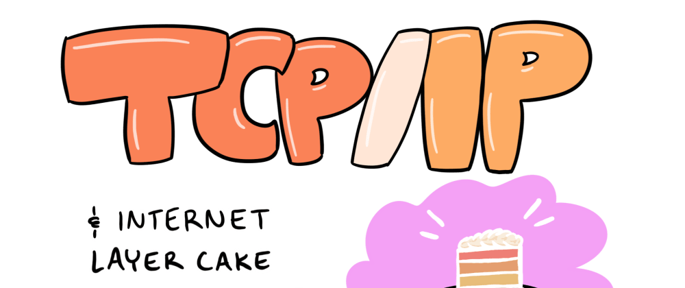 Cover image for What is TCP/IP? Layers and protocols explained