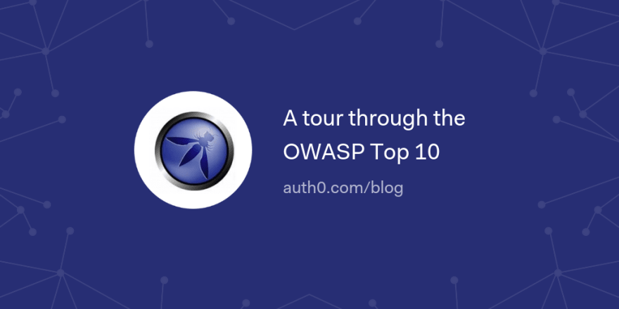A tour through the OWASP Top 10