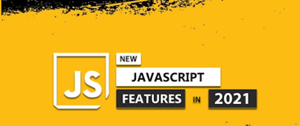 Cover image for New Features of JavaScript 2021