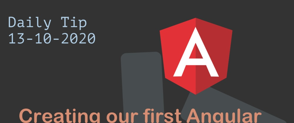 Cover image for Creating our first Angular project