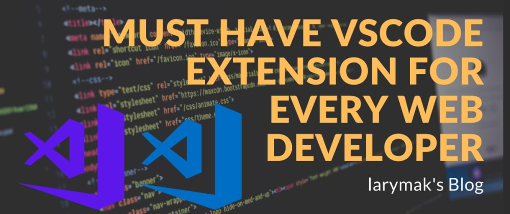 Cover Image for 7 Best Visual Studio Code Extensions Every Web Developer Should Have.