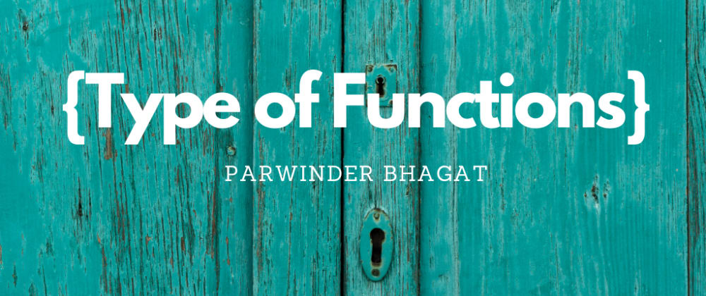 Cover image for Type of Functions in JavaScript
