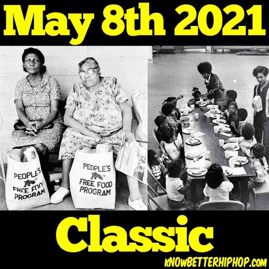 Radio show episode image of 2 photos one with 2 women sitting with bags in front of them labeled People's Free Food Program and another with school children sitting at a table eating with 2 adults standing  with the words May 8th 2021 Classic