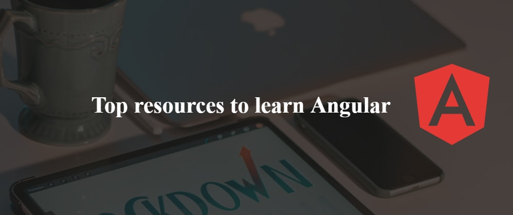 Top resources to learn Angular in 2021