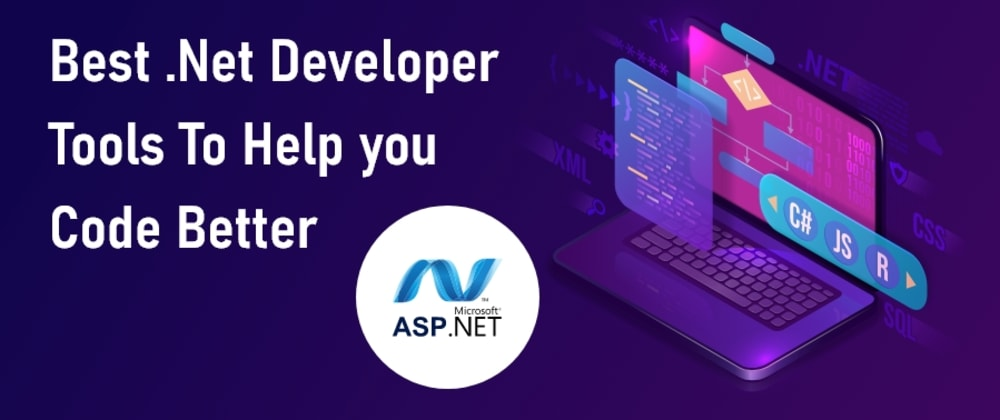 Cover image for 8 .NET Development Tools That Makes the Life of Developers Easy