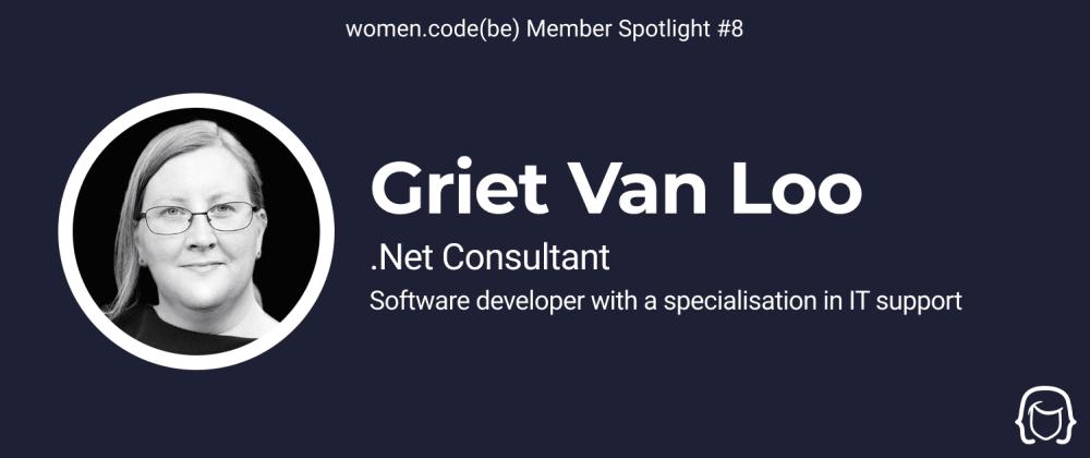 Cover image for Community Spotlight #8: Meet Griet Van Loo