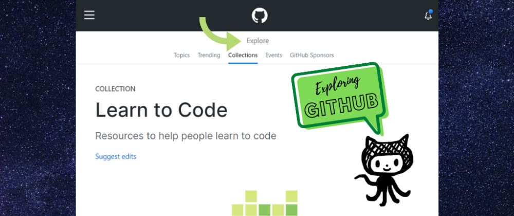 Cover image for Exploring Github: Developer RoadMaps, Octocats, and more!