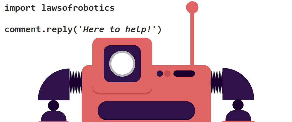 Cover image for Need a Friend? Write a Reddit Bot with Python to Follow You Around 🤖