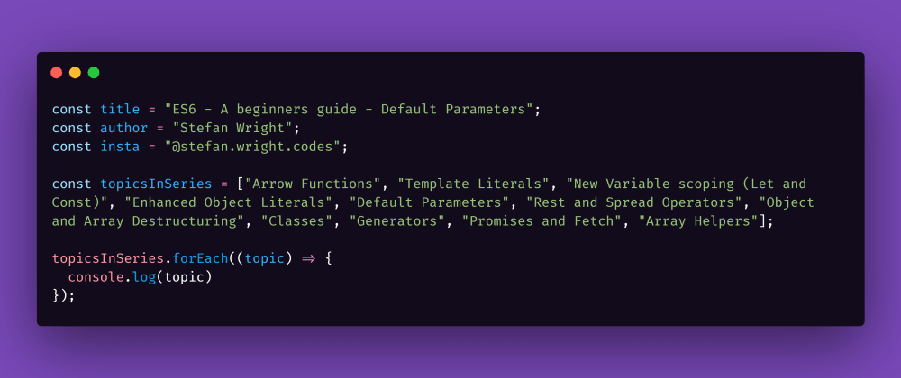 Cover image for ES6 - A beginners guide - Default Parameters