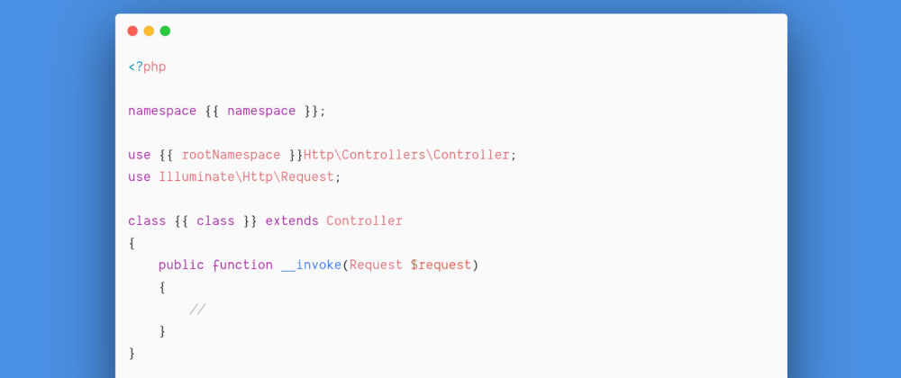 Cover image for Customize Laravel Stubs and save a lot of time