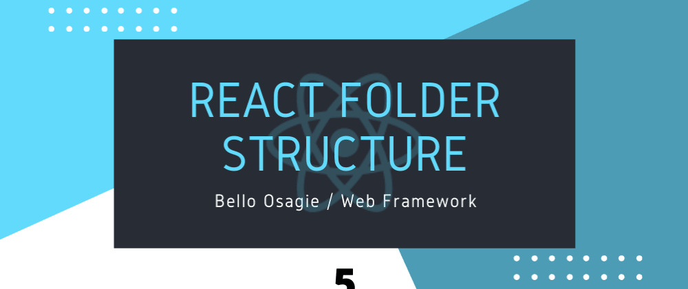 Cover image for React Folder Structure