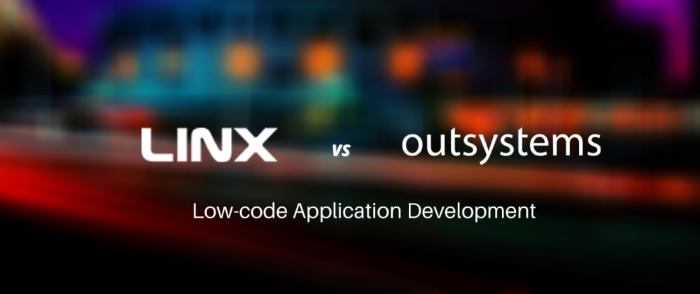 Cover image for Linx vs Outsystems