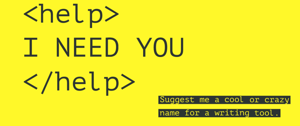 Cover image for [HELP!] Name for a collaborative writing tool