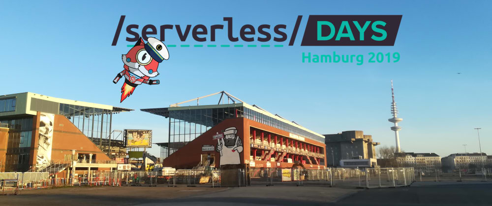 Cover image for Serverless Days Hamburg 2019 - Day 1