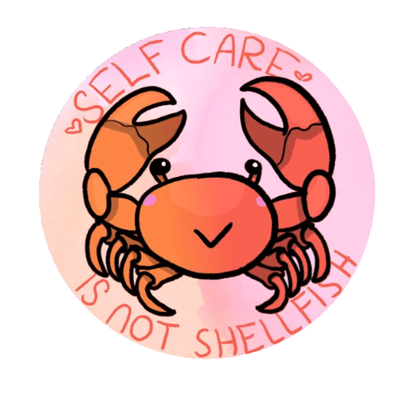 Self care is not shellfish crab