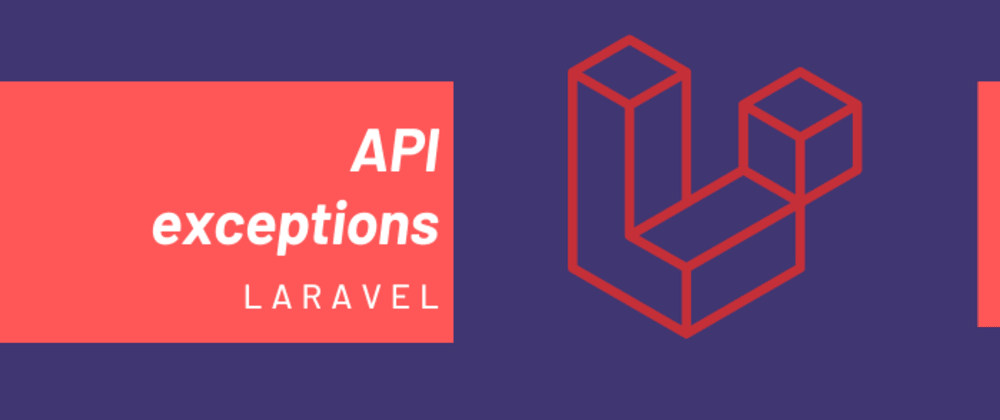 Cover image for Show API exceptions in Laravel.