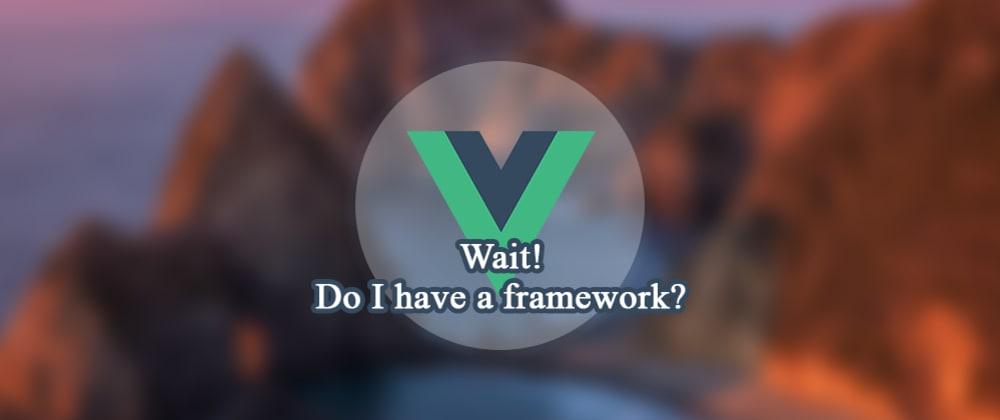 Cover image for Best Vue frameworks so far