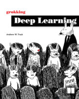Grokking Deep Learning by Andrew Task