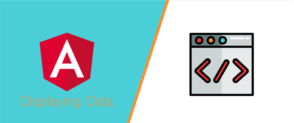 Cover image for Displaying Data in Angular