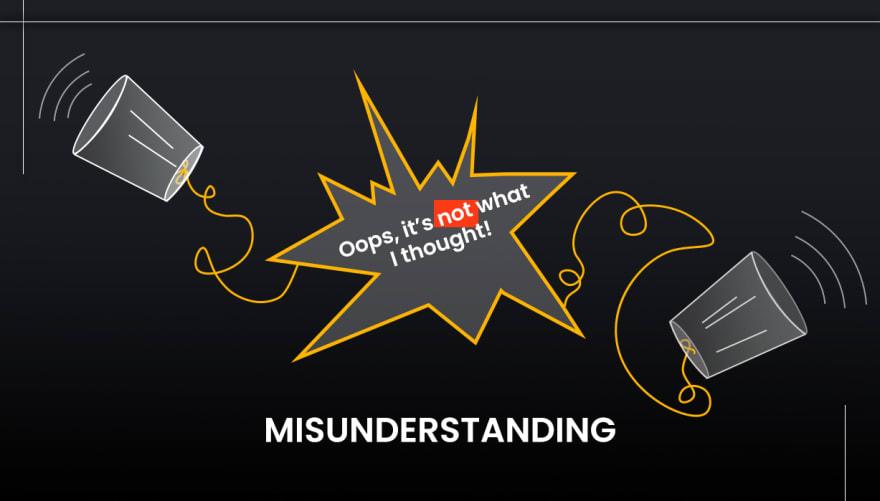 Project misunderstanding
