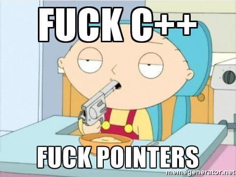 fuck c++ pointers