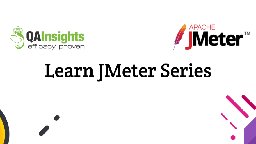 Learn JMeter Series