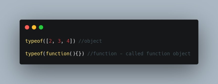 arrays and functions are objects