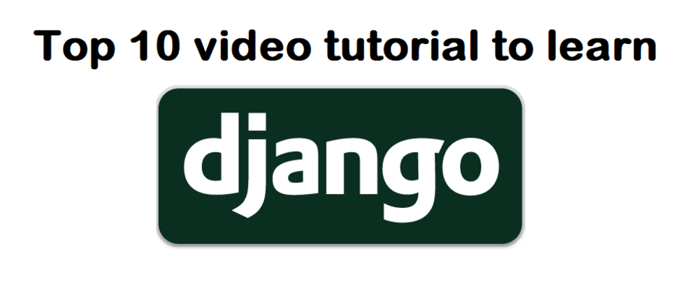 Cover image for Top Youtube Channels To Learn Django For Everyone.