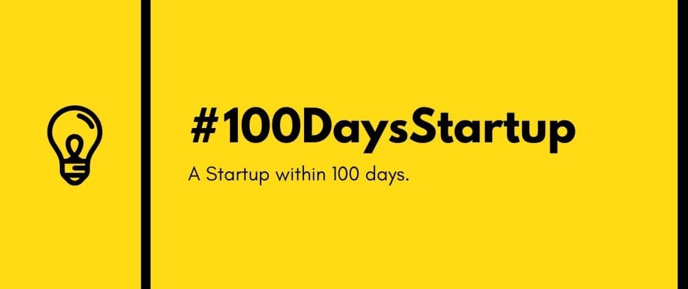 Cover image for How about a #100DaysStartup Challenge?