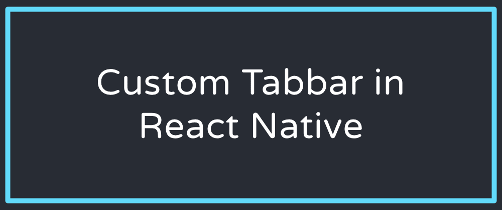Cover image for Animated sliding tab bar in React Native