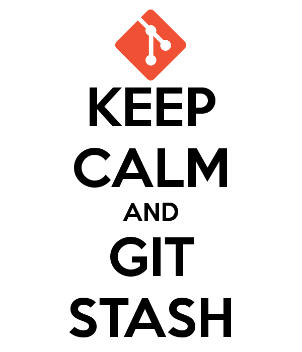 Keep calm and git stash