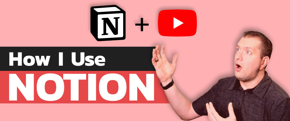 Cover image for Notion + YouTube - A Powerful Combination for Productivity