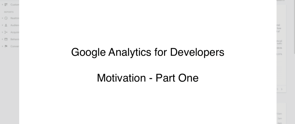 Cover image for Building Great Software Incrementally with Analytics - Part One
