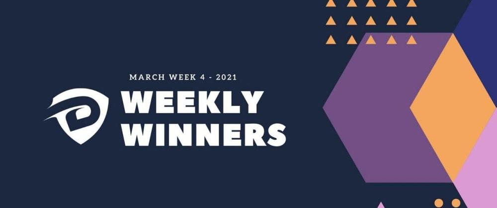 Cover image for DevDojo Weekly Winners Week 4 March 2021