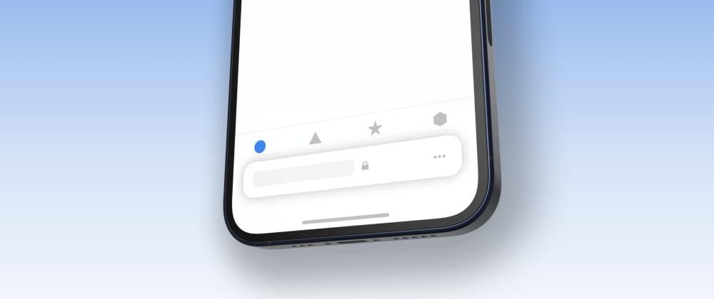 Cover image for Using Bottom Tab Bars on Safari iOS 15